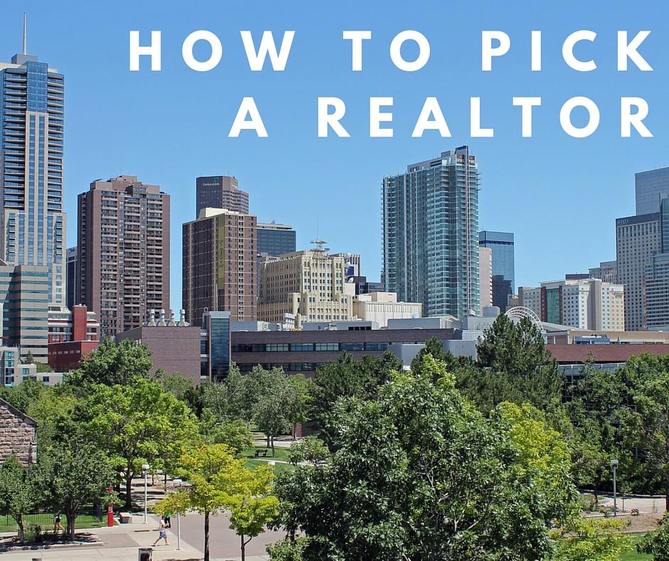 How to pick a realtor How to Pick a Realtor