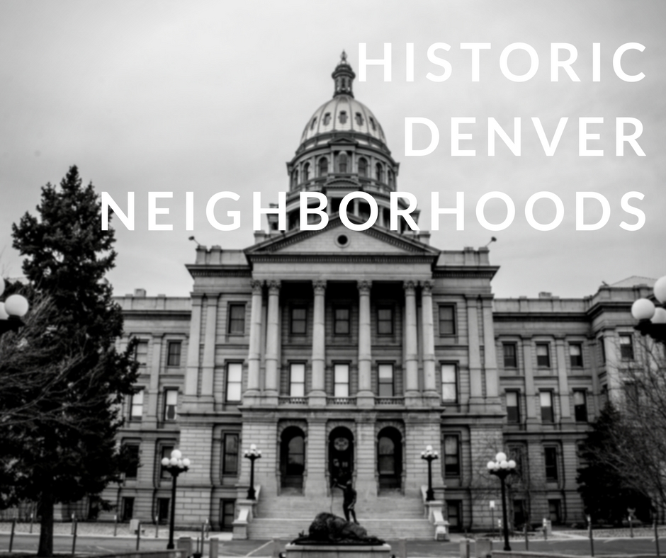 historic denver neighborhoods Top 5 Historic Denver Neighborhoods