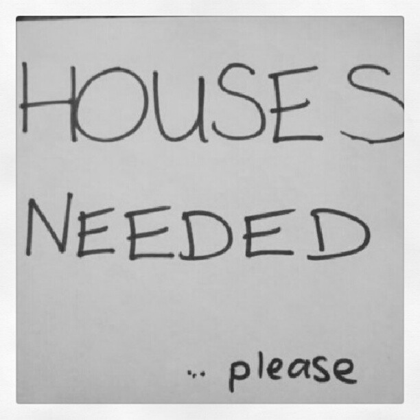 housesneeded I want your house
