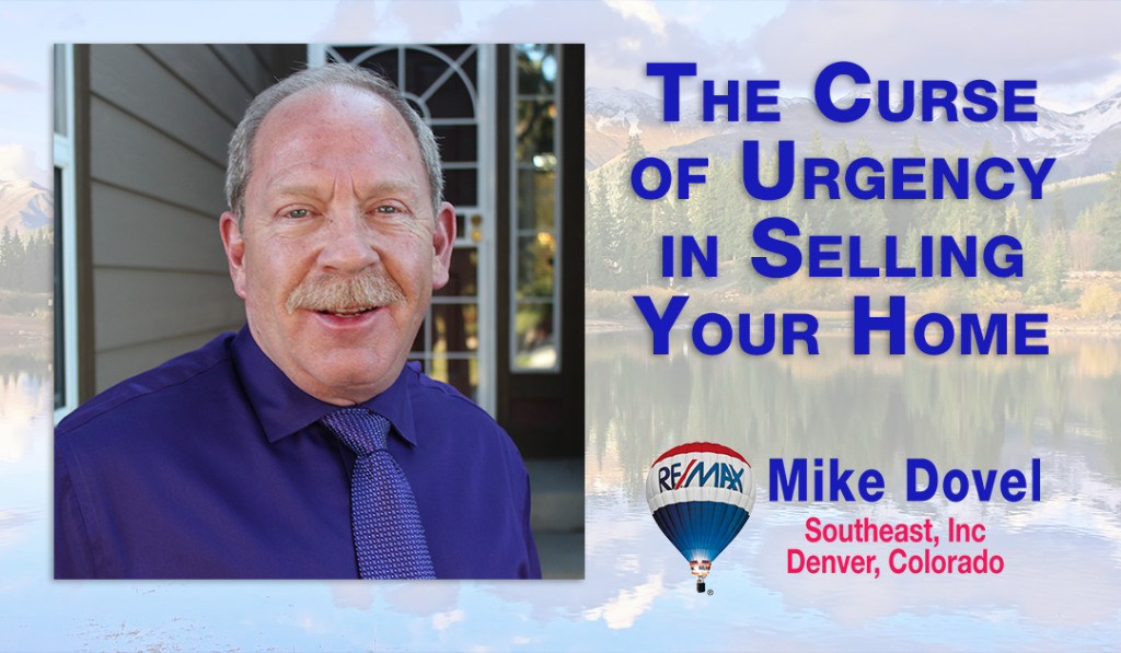 curse of urgency in Selling BLOG 1024x597 The Curse of Urgency in Selling a Home