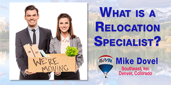 What is a Relocation Expert BLOG 600 What is a Relocation Specialist?