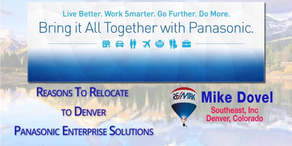 Top Reasons Why You Should Relocate To Denver- Panasonic Enterprise Solutions