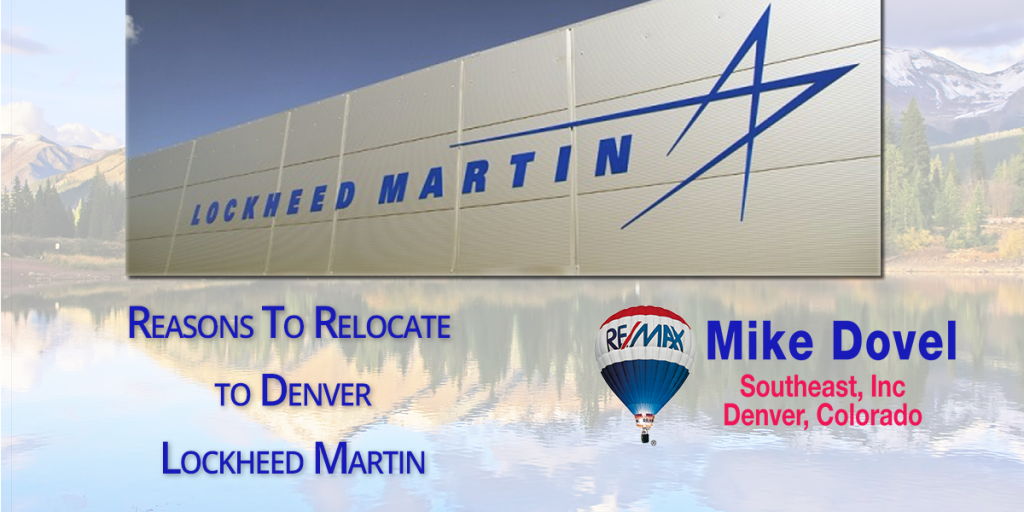 Top Reasons Why You Should Relocate To Denver Lockheed Martin 1024x512 Top Reasons Why You Should Relocate To Denver: Lockheed Martin