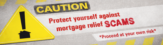 CDPEAdv Apr website header Caution: Protect Yourself Against Mortgage Relief Scams